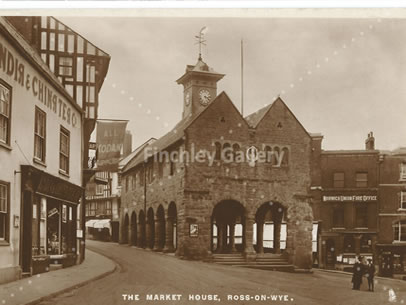 The Market House Ross on Wye approx 1926